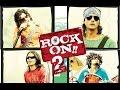 Rock On 2 HIndi Movie Full Promotion video - 2016 - Farhan Akhtar, Shraddha Kapoor