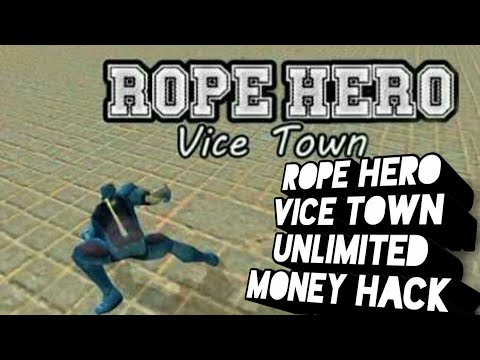 rope hero vice town mod apk unlimited health