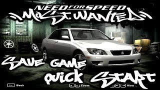 QUICK START SAVE GAME NEED FOR SPEED MOST WANTED (2005) [DOWNLOAD SAVE GAME]
