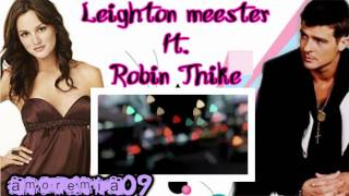 Leighton Meester Ft. Robin Thicke - Somebody to love (español)