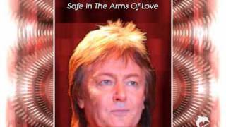 Watch Chris Norman Safe In The Arms Of Love video
