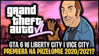 GTA 6 w Liberty City i Vice City na przełomie 2020 i 2021 roku!? Kolejne przecieki...