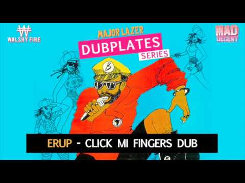 Erup - Click Mi Fingers Dubplate | Walshy Fire Presents