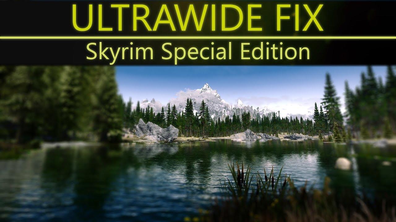 Skyrim Special Edition | Ultrawide 21:9 Fix Tutorial
