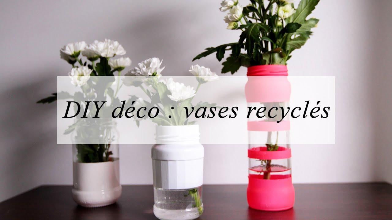 diy d co des vases recycl s youtube. Black Bedroom Furniture Sets. Home Design Ideas