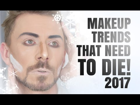 MAKEUP TRENDS THAT NEED TO DIE IN 2017!!!!