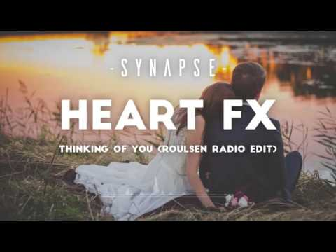 HEART FX-Thinking Of You