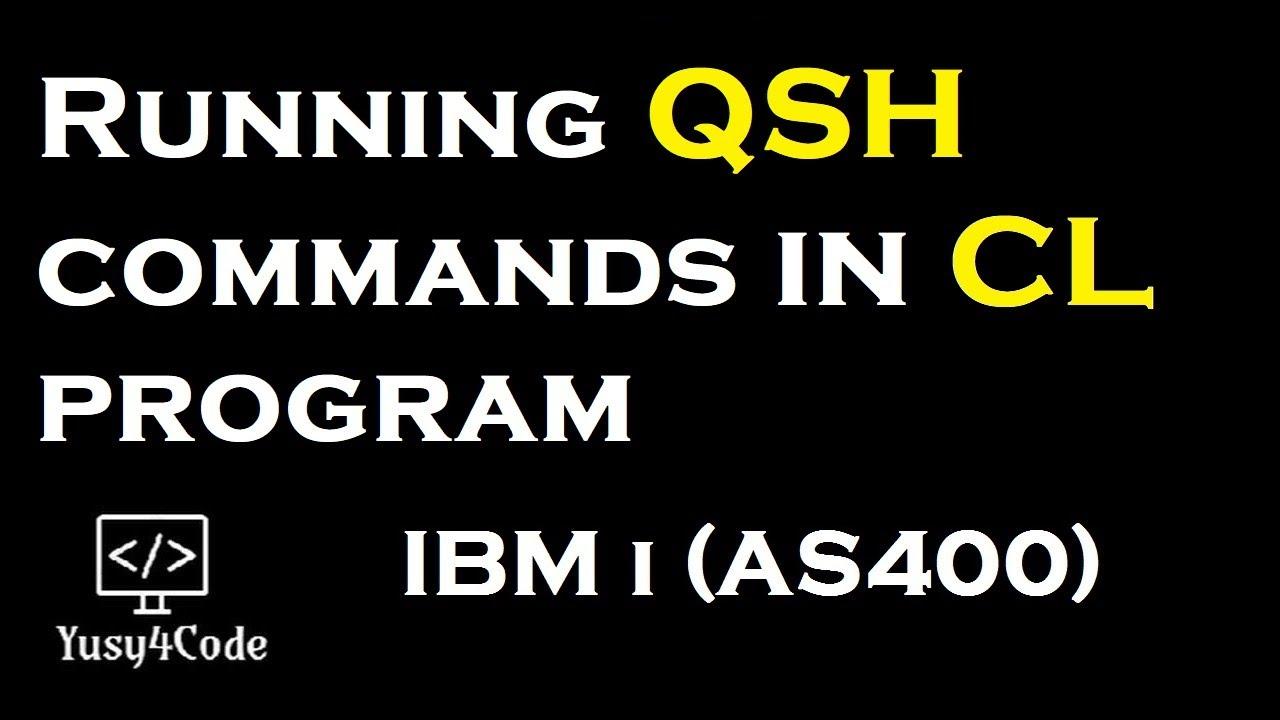 Running QSH command in CL program | yusy4code