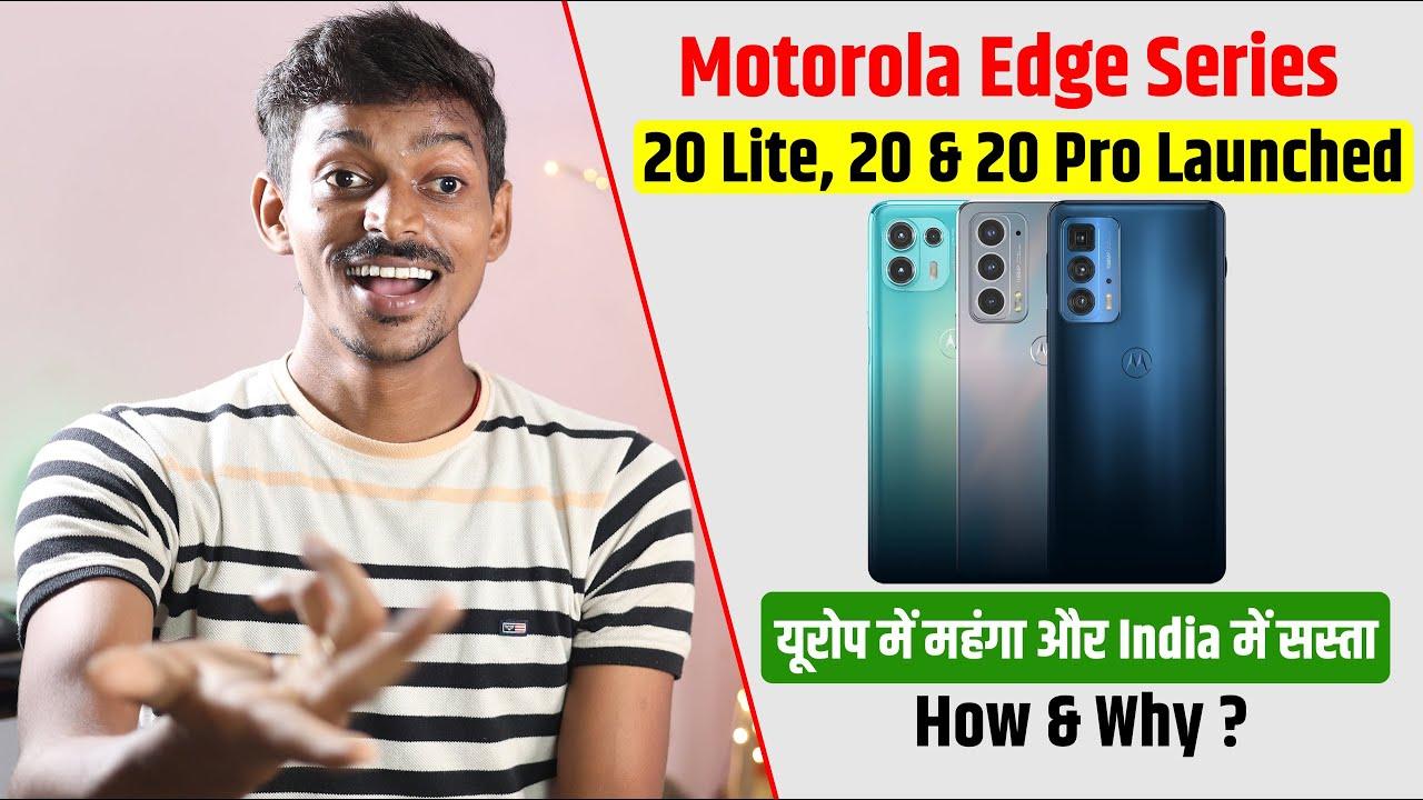 Motorola Edge Series Launched, Edge 20 Lite , Edge 20 & Edge 20 Pro Price in India, Specifications
