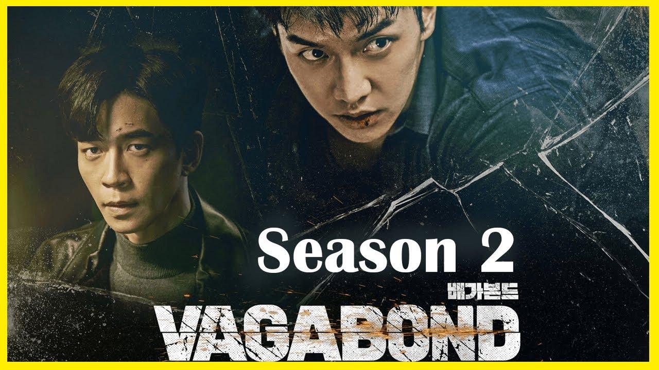 Vagabond Season 2 : Confirmed Release Date, Renewal Status & Updates    Series Studio - YouTube