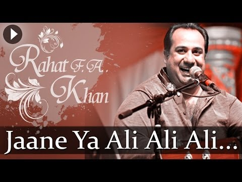 Jaane Ya Ali Ali - Sufiana Safar With Rahat Fateh Ali Khan - Popular Sufi Hits