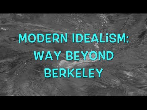 Modern Idealism: Way Beyond Berkeley