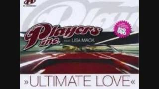 Players Inc. feat. Lisa Mack - Ultimate Love (better Quality)