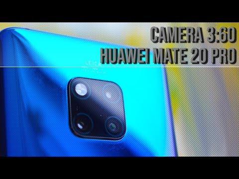 Camera 3:60 Episode 1: Huawei Mate 20 Pro