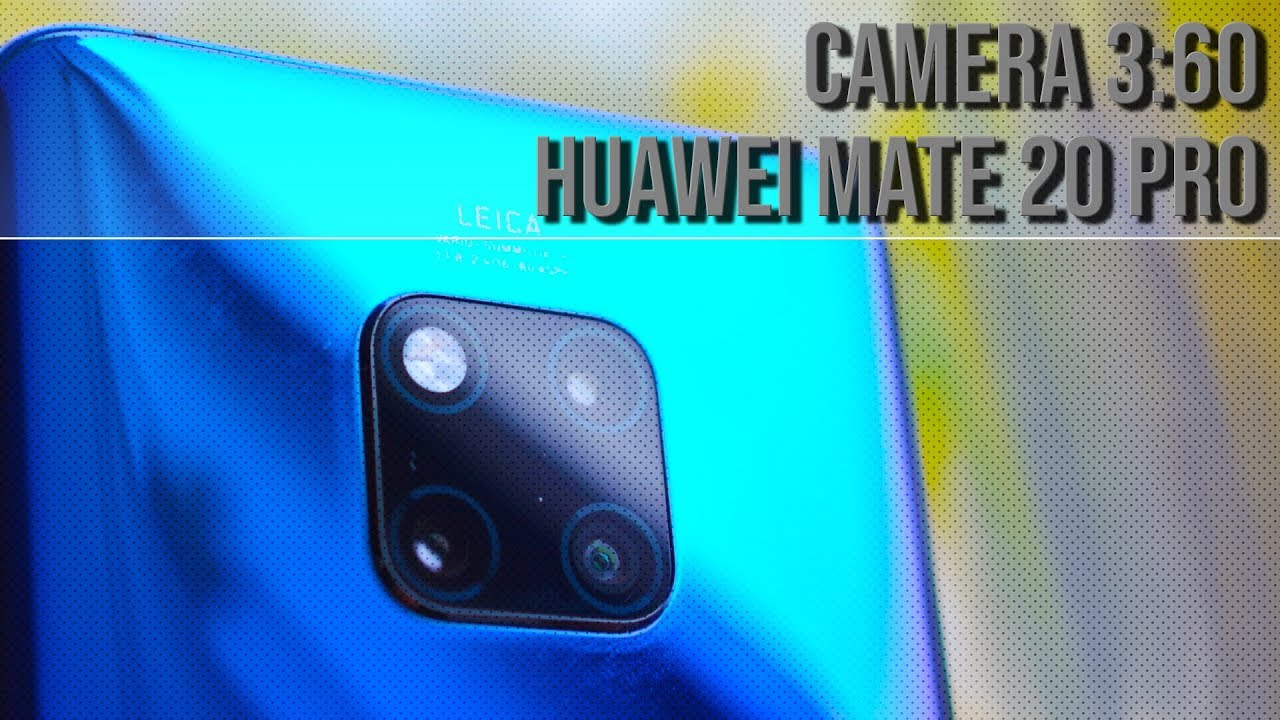 Huawei Mate 20 Pro camera review (Video!) - Android Authority