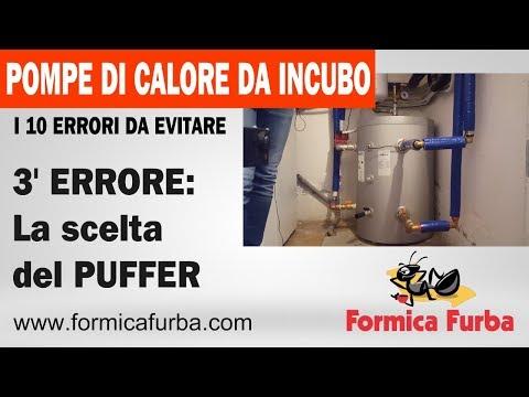 Pompe di Calore da Incubo: 3° ERRORE - la scelta del Puffer