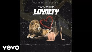 Gambar cover Twin Cupid - Loyalty (Audio Video)