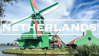 Netherlands Travel Guide | 11 Best Places in the Netherlands
