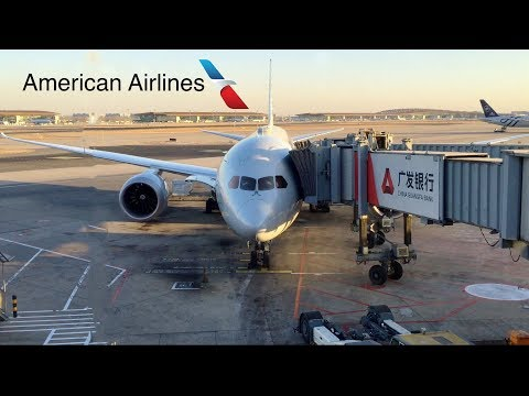 American Airlines Business Class| 787-8| Beijing - Dallas
