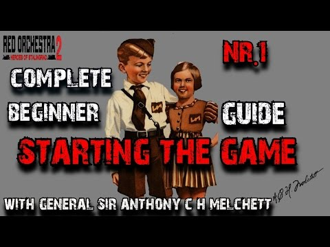 Red Orchestra 2-Complete Beginners Guide- Starting the Game Nr.1