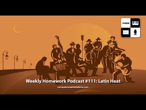 Latin Heat 2015 - Weekly Homework Podcast #111