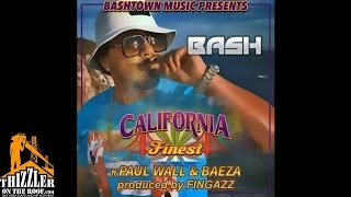 Baby Bash ft. Paul Wall, Baeza - California Finest [Prod. Fingazz] [Thizzler.com]