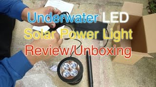LED Underwater Solar Power Light Review/Unboxing