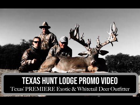 Texas Hunt Lodge Info Video - Texas' PREMIERE Deer / Exotic Hunting Destination!