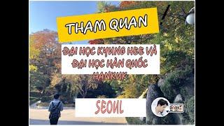 [Du học sinh HQ] Tham quan khuôn viên đại học Kyung Hee và HanKuk