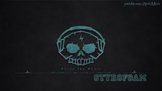 Styrofoam by Ballpoint - [Hip Hop Music]