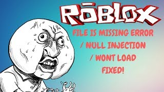 Roblox exploit File is missing/Null Injection/Wont load Fix tutorial!