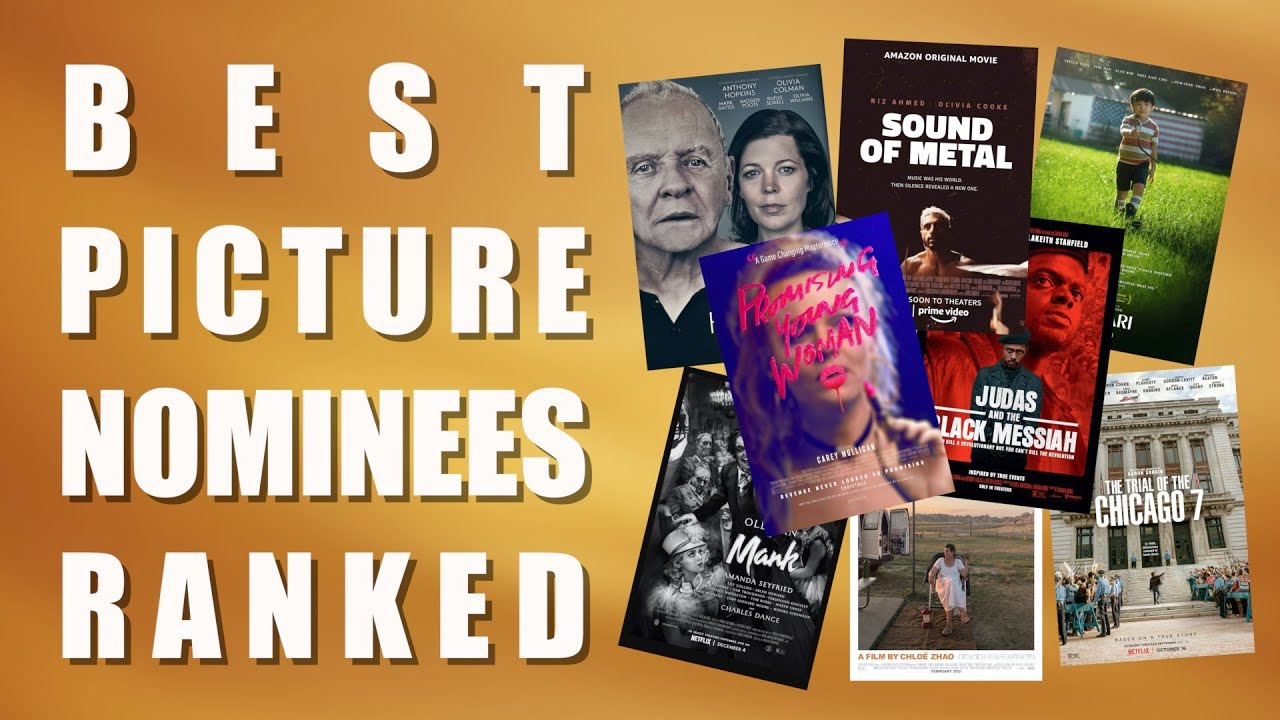 Best Picture Nominees 2021 Ranked / Oscars 2021 Every Best ...