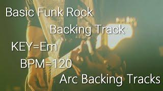 Basic Funk Rock Baking Track in Em BPM=120