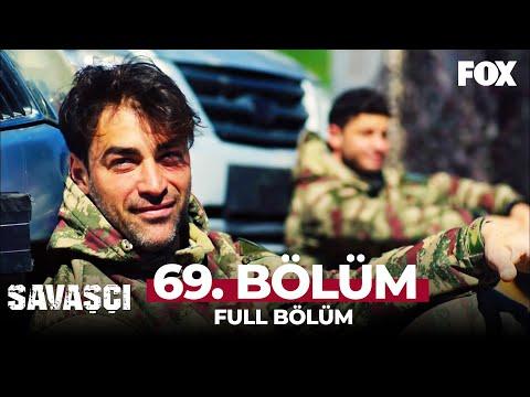 Savaşçı 69. Bölüm