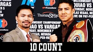 Pacquiao vs Vargas on Top Rank PPV - 10 Count
