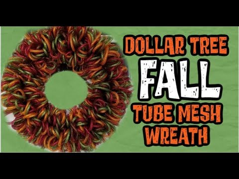 Dollar Tree Fall Tube Mesh Wreath