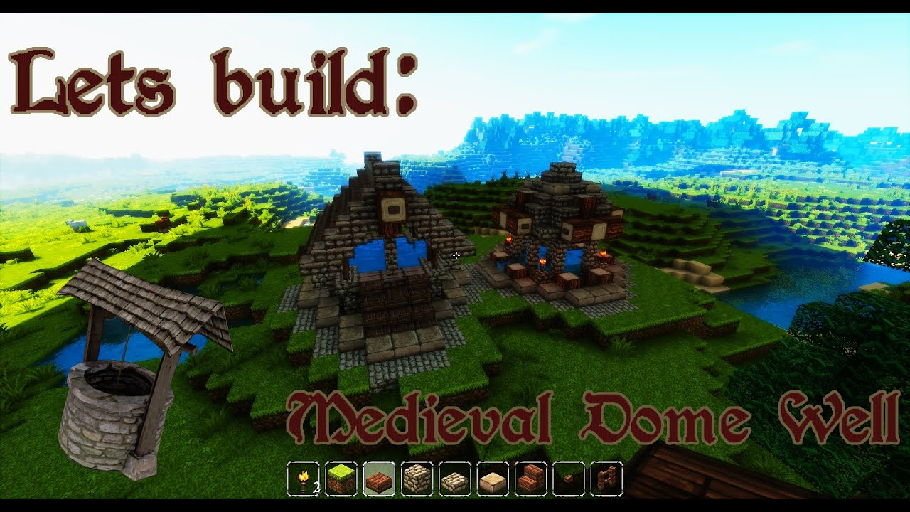 Minecraft How To Build Simple Dome Medieval Town Well