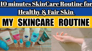 10 minutes SkinCare Routine for Healthy&Fair Skin|My SkinCare Routine|Affordable ProductsUrdu Hindi