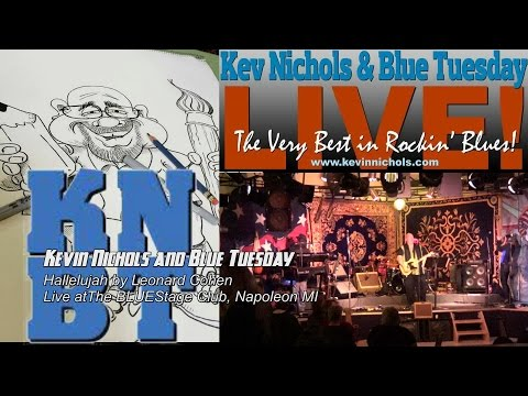 Hallelujah Kevin Nichols and Blue Tuesday