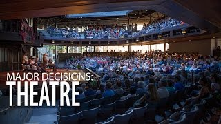 Major Decisions: Theatre