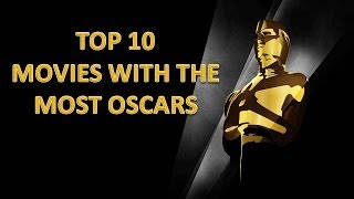 Top Ten Movies With The Most Oscars