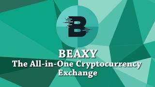 BEAXY - The All-in-One Cryptocurrency Exchange