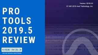 Pro Tools 2019 Review