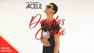 Carla's Dreams - Acele - Douglas Costa (Zouk Music)