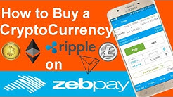 How to Buy a Cryptocurrency on Zebpay - Buy BTC, XRP, Eth, LTC, TRX