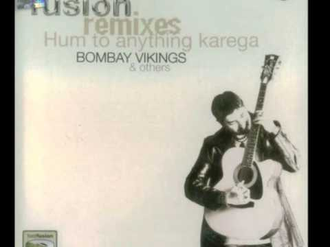 Bombay Vikings- Zara nazro se kehdo