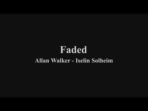 Faded - Allan Walker - lirik Indonesia