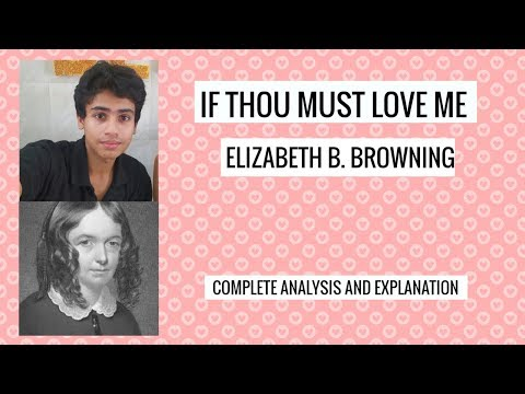 if thou must love me summary