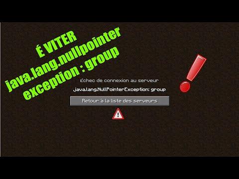 COMMENT ÉVITER LE BUG Java.lang.nullpointerexception : Group MINECRAFT