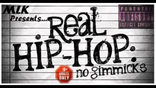 Mlk - Real Hip Hop No Gimmicks ( full mixtape ) hosted by Ross